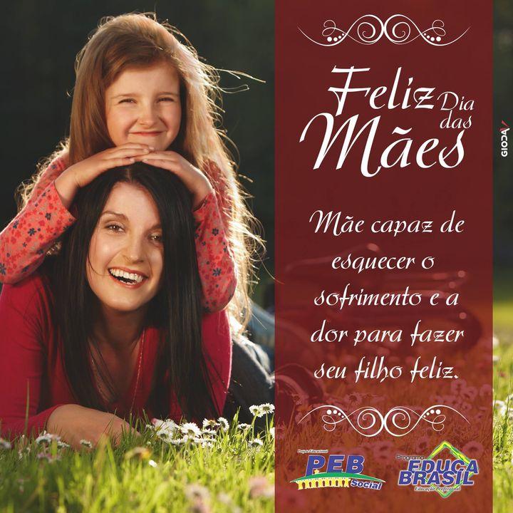 O PEB deseja um Feliz Dia das Mães para
