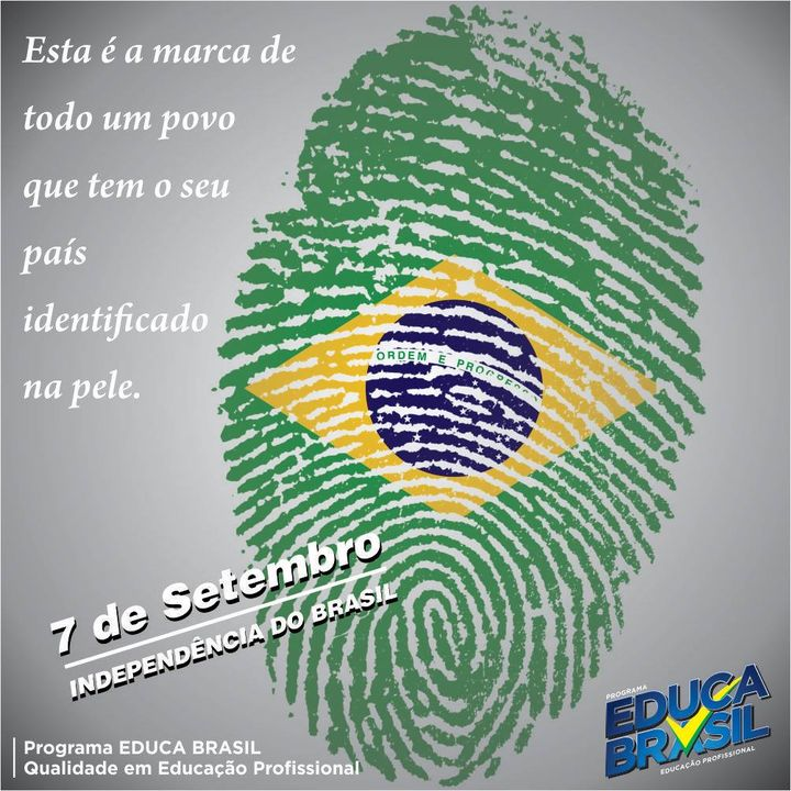 Independência do Brasil   7 de Setembro